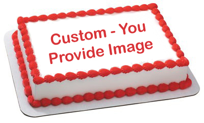Custom Edible Image Cake Topper - You Supply the Image - Click Image to Close